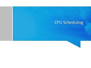 CPU Scheduling Materi Basic Concepts Scheduling Criteria Scheduling