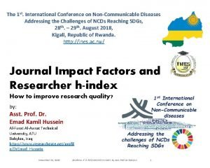 The 1 st International Conference on NonCommunicable Diseases