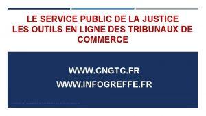LE SERVICE PUBLIC DE LA JUSTICE LES OUTILS