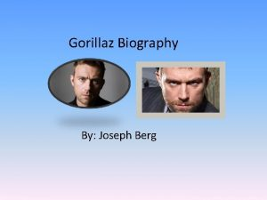 Gorillaz Biography By Joseph Berg Gorillaz Biography By
