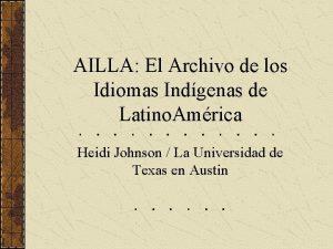 AILLA El Archivo de los Idiomas Indgenas de