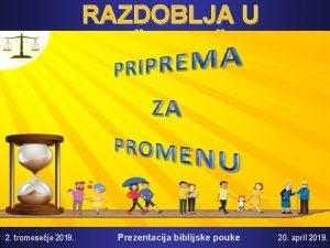 RAZDOBLJA U PORODINOM IVOTU 2 tromeseje 2019 Prezentacija