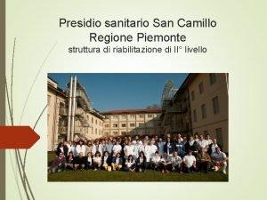 Presidio sanitario San Camillo Regione Piemonte struttura di