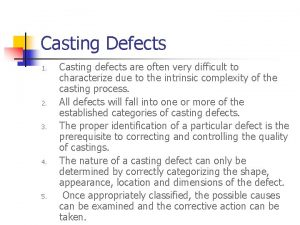 Casting Defects 1 2 3 4 5 Casting
