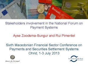 Stakeholders involvement in the National Forum on Payment