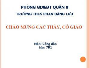 PHNG GDT QUN 8 TRNG THCS PHAN NG