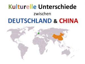 Kulturelle Unterschiede zwischen DEUTSCHLAND CHINA Beidseitiges Verstndnis Pnktlichkeit