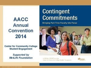 AACC Annual Convention 2014 Center for Community College