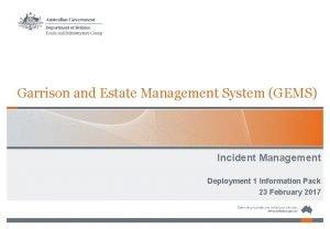 Garrison and Estate Management System GEMS Incident Management