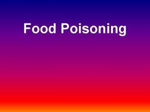 Food Poisoning Staphylococcus Food Poisoning Organism Staphylococcus aureus