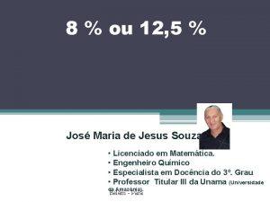 8 ou 12 5 Jos Maria de Jesus