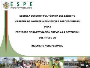 ESCUELA SUPERIOR POLITCNICA DEL EJRCITO CARRERA DE INGENIERIA