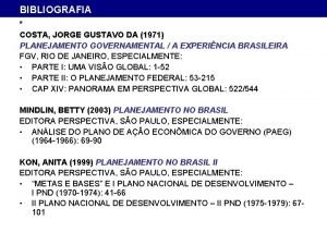 BIBLIOGRAFIA COSTA JORGE GUSTAVO DA 1971 PLANEJAMENTO GOVERNAMENTAL