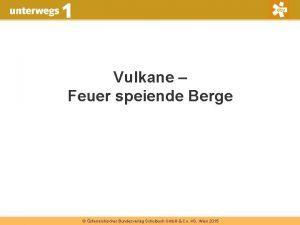 Vulkane Feuer speiende Berge sterreichischer Bundesverlag Schulbuch Gmb