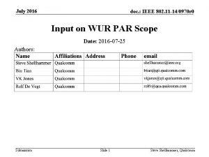 July 2016 doc IEEE 802 11 140970 r
