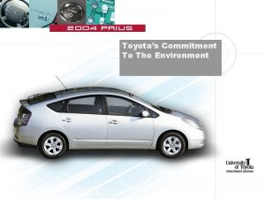 Toyotas Commitment To The Environment Toyotas Commitment To