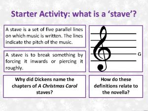 Starter Activity what is a stave A stave