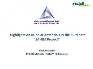 Highlights on RE solar potentials in the Sultanate