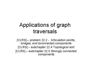 Applications of graph traversals CLRS problem 22 2