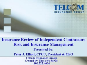 Insurance Review of Independent Contractors Risk and Insurance