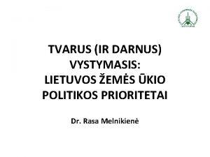 TVARUS IR DARNUS VYSTYMASIS LIETUVOS EMS KIO POLITIKOS