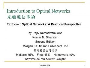 Introduction to Optical Networks Textbook Optical Networks A
