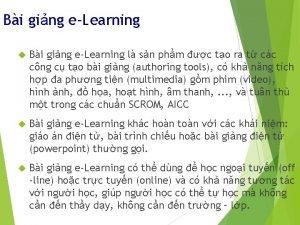 Bi ging eLearning l sn phm c to