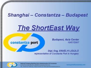 Shanghai Constantza Budapest The Short East Way Budapest