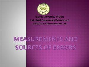 Islamic University of Gaza Industrial Engineering Department EIND
