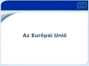 Az Eurpai Uni Az Eurpai Uni 500 milli