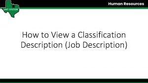 How to View a Classification Description Job Description