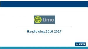 Handleiding 2016 2017 INHOUD Wat is Limo Inhoud