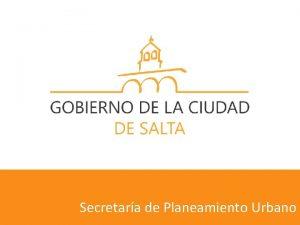 Secretara de Planeamiento Urbano Normativa urbano ambiental vigente