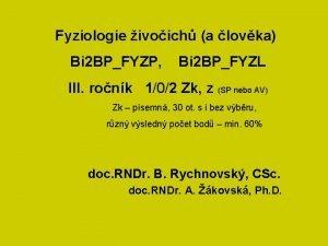 Fyziologie ivoich a lovka Bi 2 BPFYZP Bi