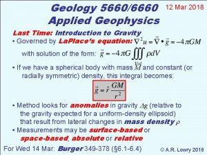 Geology 56606660 Applied Geophysics 12 Mar 2018 Last