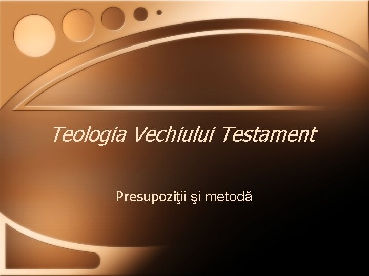 Teologia Vechiului Testament Presupoziii i metod Teologia disciplin