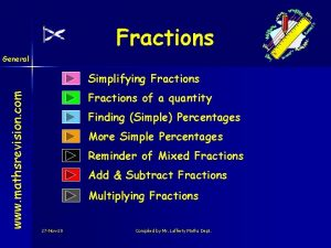 Fractions General www mathsrevision com Simplifying Fractions of