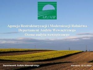 Agencja Restrukturyzacji i Modernizacji Rolnictwa Departament Audytu Wewntrznego