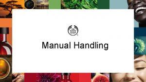 Manual Handling What is manual handling Defined in