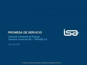 PROMESA DE SERVICIO Gerencia Transporte de Energa Gerencia