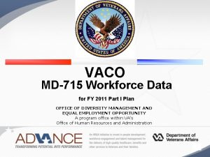 VACO MD715 Workforce Data for FY 2011 Part
