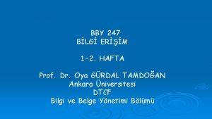 BBY 247 BLG ERM 1 2 HAFTA Prof
