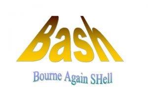 Co to jest bash bash powoka systemowa UNIX
