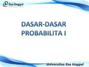 Probabilita adalah rasio dari kejadian yang menguntungkan dengan
