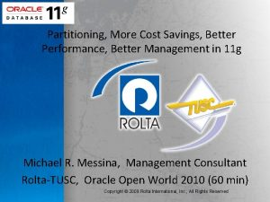 Partitioning More Cost Savings Better Performance Better Management