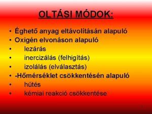 OLTSI MDOK ghet anyag eltvoltsn alapul Oxign elvonson
