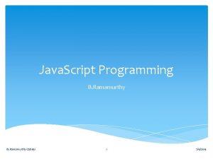 Java Script Programming B Ramamurthy CSE 651 1
