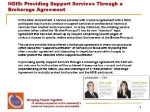 NDIS Providing Support Services Through a Brokerage Agreement