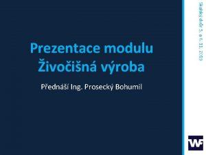 Pedn Ing Proseck Bohumil Skalsk dvr 5 a