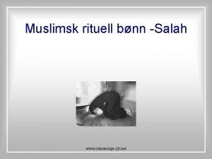 Muslimsk rituell bnn Salah www islamnorge cjb net